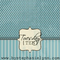 Tuesday {TEN}