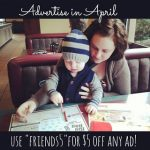 Advertise in April + Discount Code!