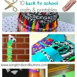10 Back to School Crafts & Printables