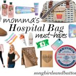Momma's Hospital Bag Must-Haves