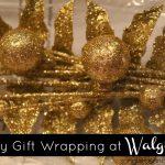 Walgreens Happy & Healthy Holiday Gift Wrapping! #HappyAllTheWay #shop #cbias