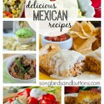 25 Delicious Mexican Recipes!