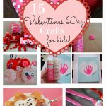 15 Valentine's Day Crafts/Activities for Kids!