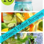 10 Infused Water Recipes!