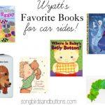 Wyatt's Favorite Books for Car Rides!