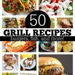 50 Grill Recipes!