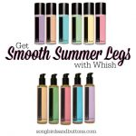 Silky Smooth Summer Legs with Whish