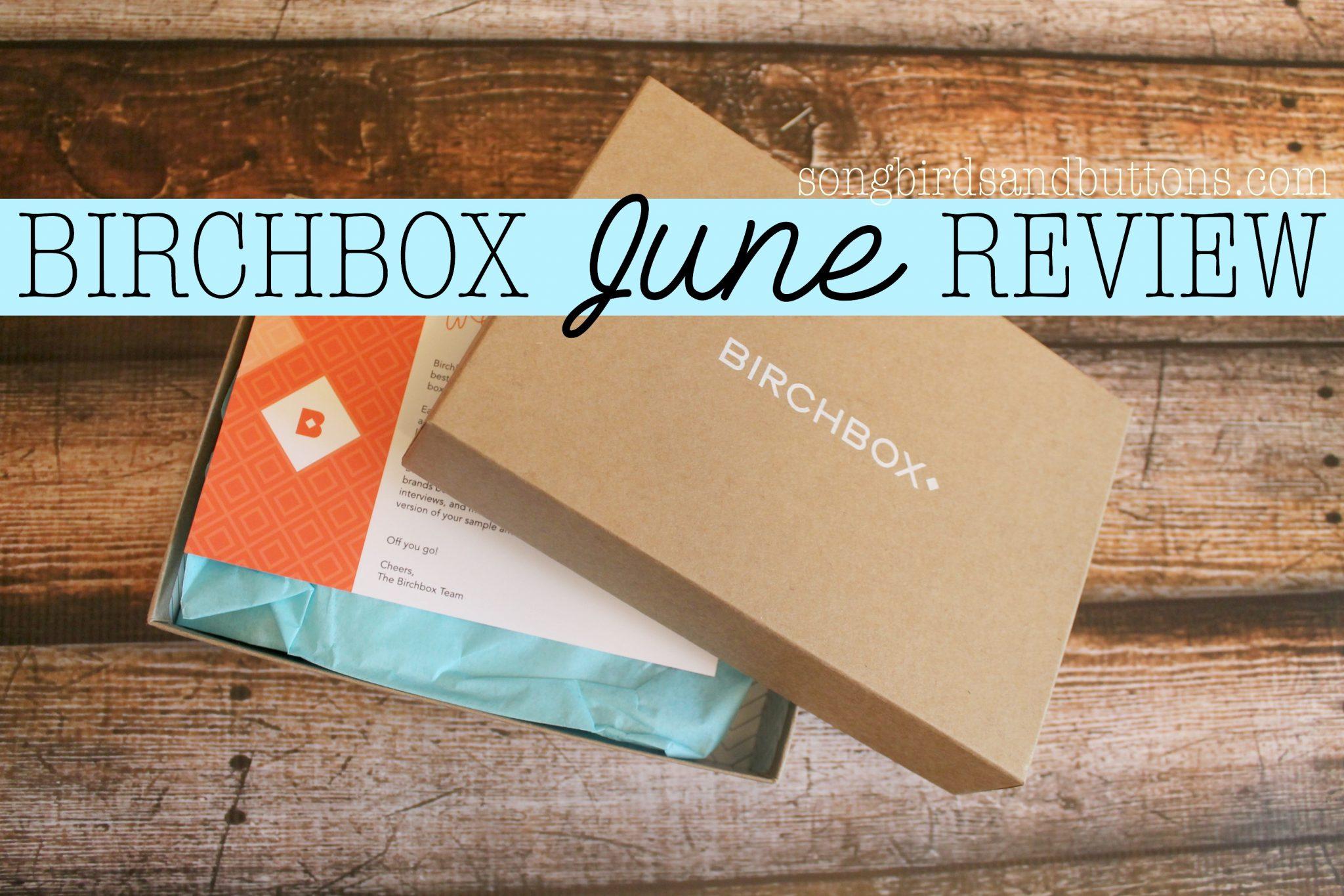 Birchbox: June Box Review