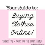 Your Guide To: Buying Clothes Online