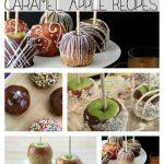 25 Caramel Apple Recipes