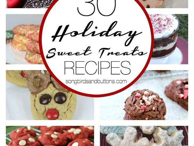30 Holiday Sweet Treats