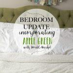 Bedroom Update + Apple Green Inspiration