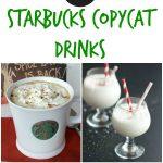 21 Starbucks Copycat Drinks