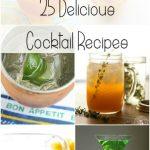 25 Delicious Cocktail Recipes