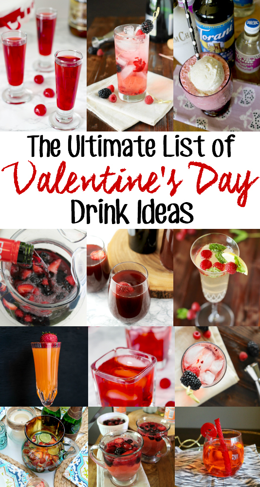 Valentine's Day Drink Ideas are sure to put you in a Loving mood this Valentines! Not to mention they are pretty darn delicious too!