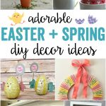 Easter + Spring DIY Decor
