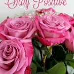 Stay Positive: Favorite Quotes
