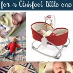 Must-Haves for a Clubfoot Little One
