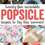 25 Incredible Popsicle Recipes