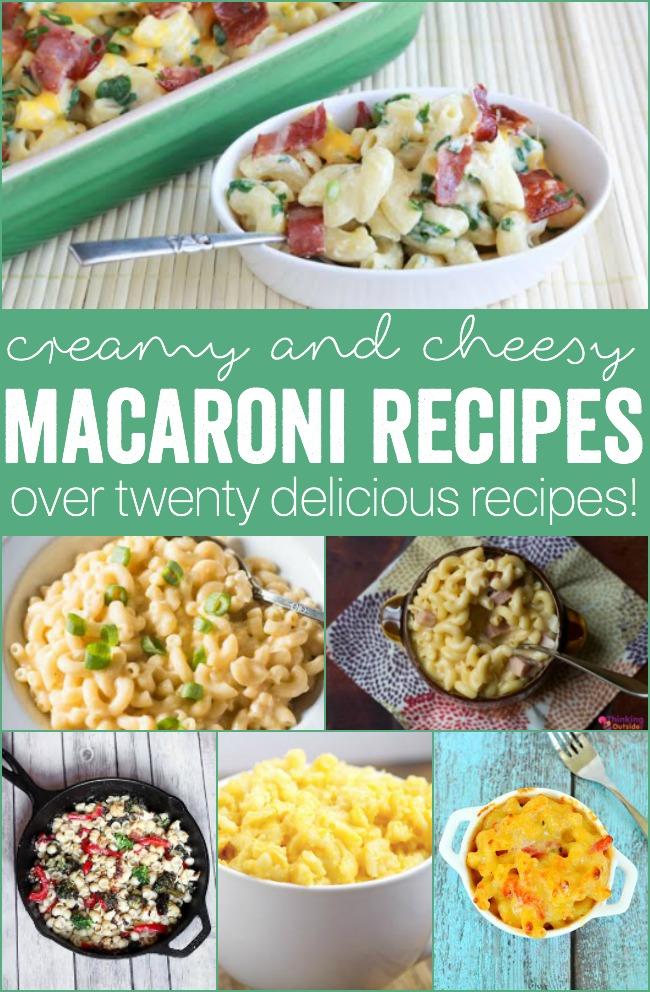 20+ Deliciously Cheesy Macaroni Recipes