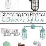 Choosing the perfect Bathroom Lighting