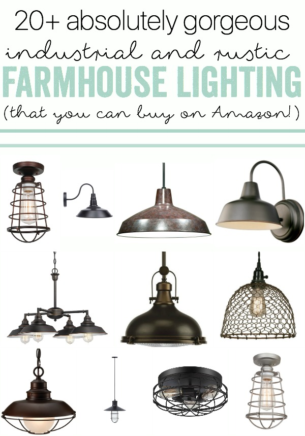 Industrial Farmhouse Lighting (that you can buy on Amazon!)