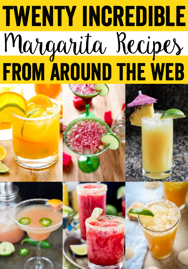 20 Incredible Margarita Recipes