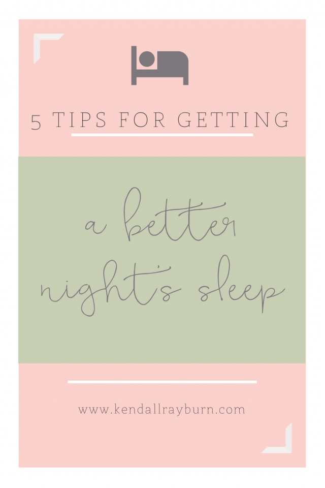 5 Tips for Getting a Better Night's Sleep