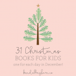 31 Christmas Books for Kids!