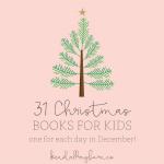 31 Christmas Books for Kids!