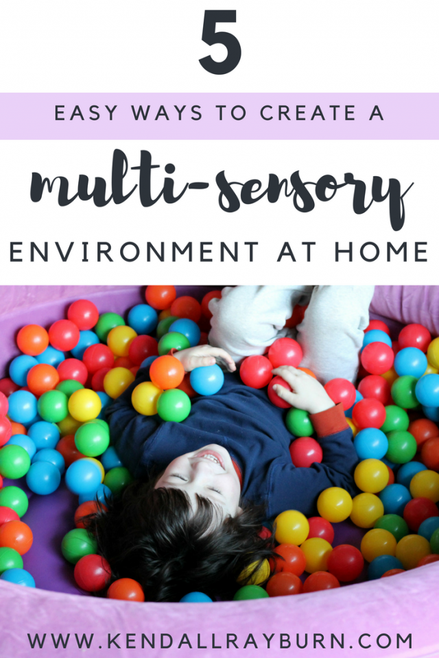 5 Easy Ways to Create a Multi-Sensory Environment at Home