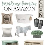 Current Farmhouse Favorites on Amazon!
