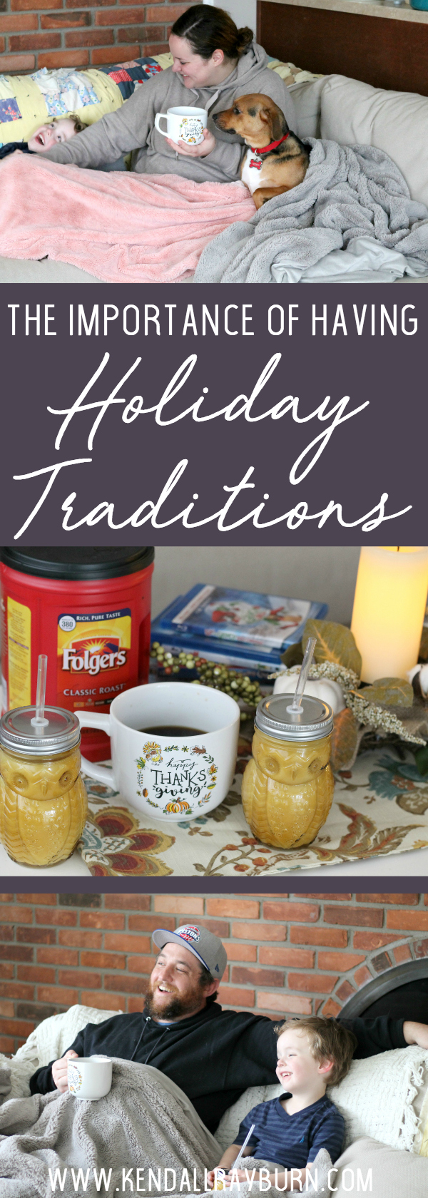 The Importance of Having Holiday Traditions