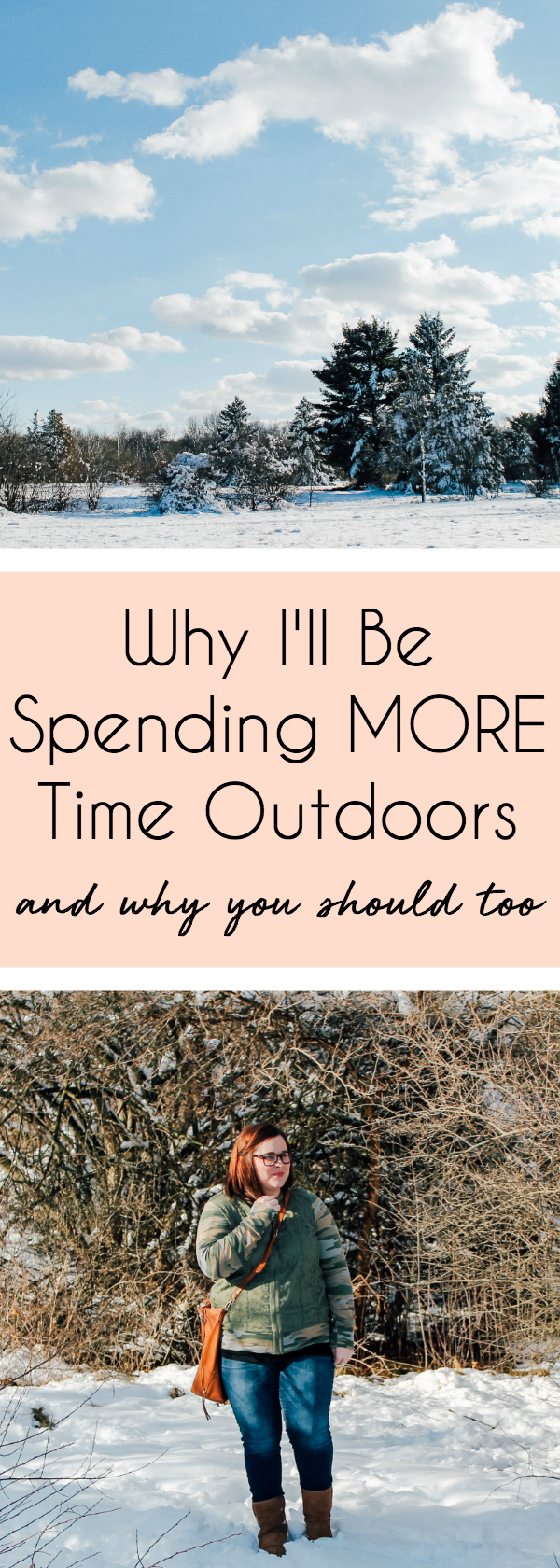 Why I'll Be Spending More Time Outdoors