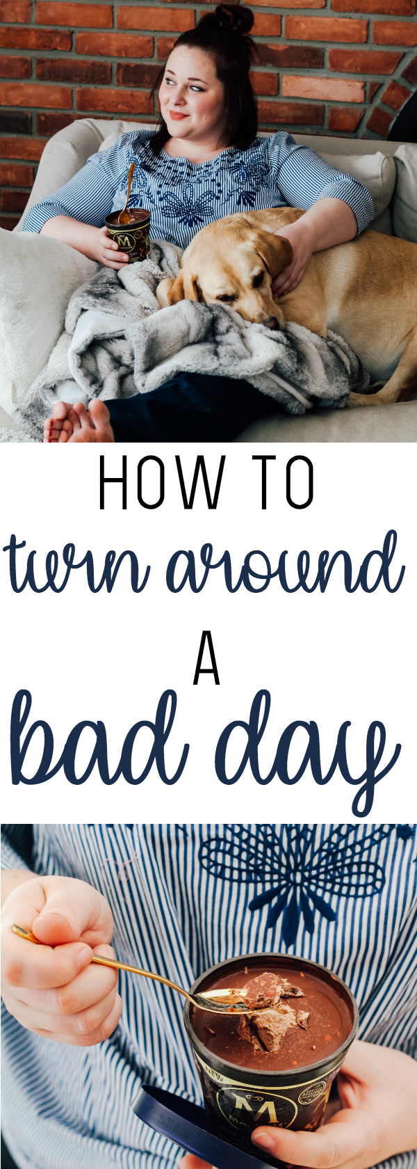 How to Turn Around a Bad Day