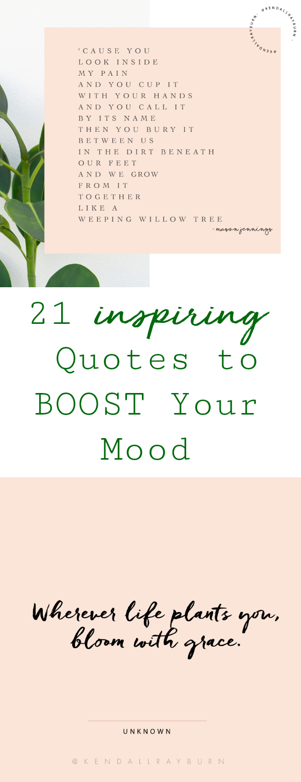 21 Inspiring Quotes to BOOST Your Mood
