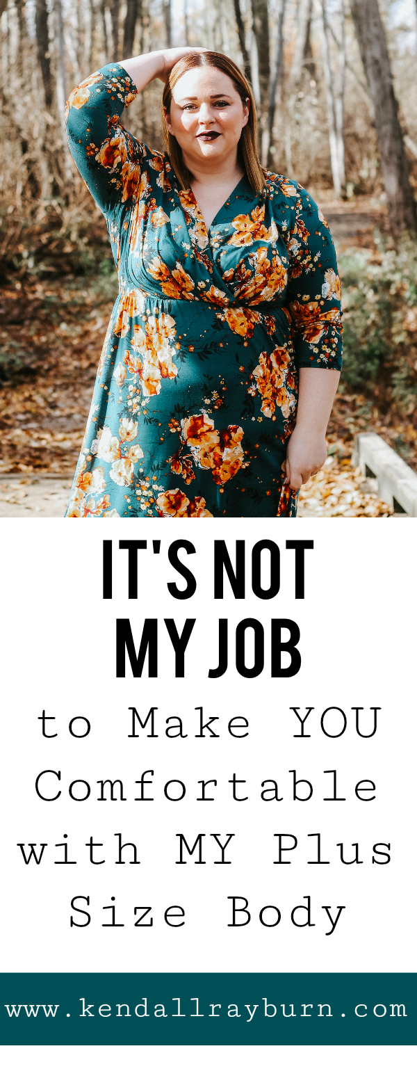 It's Not My Job to Make YOU Comfortable with MY Plus Size Body
