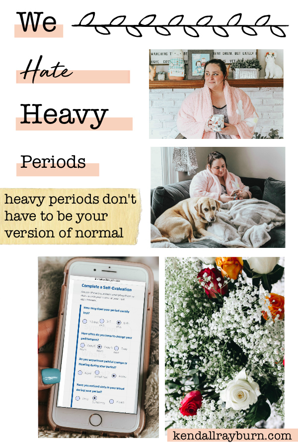 We Hate Heavy Periods