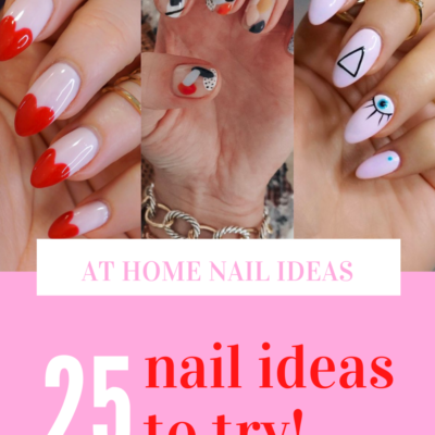 25 At Home Nail Ideas