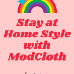 Stay at Home Style with ModCloth